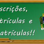 Datas de Inscrição, Matrícula e Rematrícula na Educação Infantil e no Ensino Fundamental