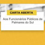 CARTA ABERTA AOS FUNCIONÁRIOS PÚBLICOS DE PALMARES DO SUL